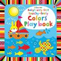 Picture of Baby's Very First Touchy-Feely Colors Play Book