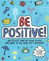 Picture of Be Positive!